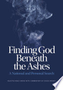 Finding God Beneath The Ashes : chapter has a section of bible verses...
