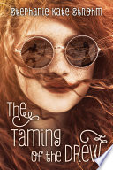 The Taming of the Drew by Stephanie Kate Strohm