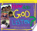 How Does God Listen
