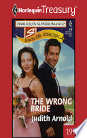 The Wrong Bride : satisfaction: that's what cassie webber wants. her new...