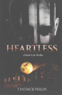 Heartless by T. Patrick Phelps