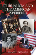 Journalism and the American Experience
