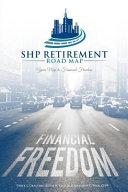 Shp Retirement Road Map