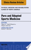 Para and Adapted Sports Medicine  An Issue of Physical Medicine and Rehabilitation Clinics of North America