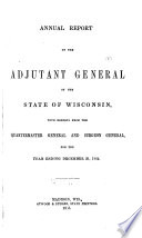 Annual Report of the Adjutant General of the State of Wisconsin