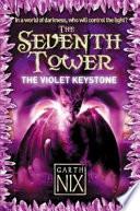 The Violet Keystone by Garth Nix