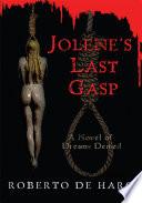 Jolene S Last Gasp
