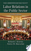 Labor Relations in the Public Sector  Fifth Edition