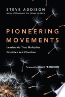 Pioneering Movements Missionary Movement Intent On Reaching