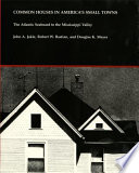 Common Houses in America s Small Towns