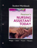 Student Workbook For Pearson S Nursing Assistant Today
