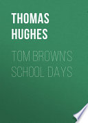 Tom Brown s School Days