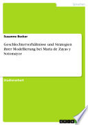 Geschlechterverhältnisse und Strategien ihrer Modellierung bei María de Zayas y Sotomayor