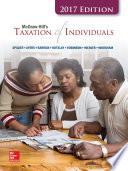 McGraw Hill s Taxation of Individuals 2017 Edition  8e