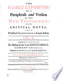 The family expositor  or  A paraphrase and version of the New Testament   ed  by J  Orton