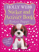 Holly Webb Sticker and Activity Book  Perfect Puppy
