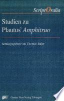 Studien zu Plautus' Amphitruo