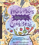 Hocus-pocus Magical Cookbook : you in on secrets of science, math,...