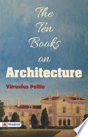vitruvius pollio book 1 De architectura libri decem by marcus vitruvius pollio and a great selection of similar used, new and collectible books available now at abebookscom.