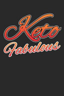 Keto Fabulous Keto Diet Planner Ketogenic High Fat Diet Notebook Ketosis Diary