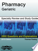 Pharmacy Geriatric Specialty Review and Study Guide