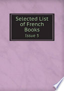 Selected List of French Books 3 Selected List Of French Books