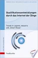 Qualifikationsentwicklungen durch das Internet der Dinge