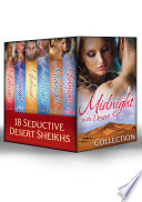Midnight In The Desert Collection (Mills & Boon E-Book Collections) : bring you 18 stories of scorching desert...