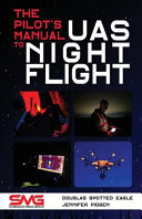 The Pilot's Manual to UAS Night Flight