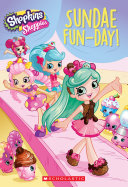 Sundae Fun-Day (Shopkins: Shoppies: Chapter Book) : favorite spot in shopville, is in danger...