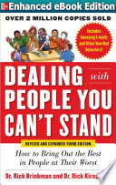 Dealing with People You Can   t Stand  Revised and Expanded Third Edition  How to Bring Out the Best in People at Their Worst