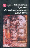 Apuntes de historia nacional, 1808-1974