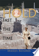 Hold Fast the Time