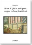 Storie di giochi e di sport  corpo  cultura  tradizioni