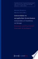 Universitäten in europäischen Grenzräumen / Universités et frontières en Europe