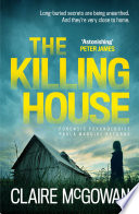 The Killing House (Paula Maguire 6) To Home Forensic Psychologist Paula Maguire Returns