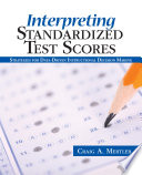 Interpreting Standardized Test Scores
