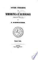 Mittheilungen aus dem Gebiete der Numismatik und Archaeologie gesammelt von F. Schweitzer
