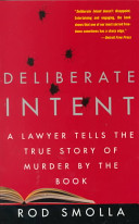 Deliberate Intent Of The Hit Man For The Murders Of