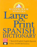Random House Webster's Large Print Spanish Dictionary