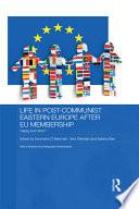 Life in Post-communist Eastern Europe After EU Membership