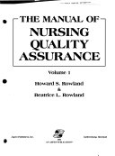The Manual of Nursing Quality Assurance
