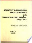Apuntes y documentos para la historia del tradicionalismo español