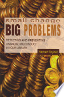 Small Change, Big Problems