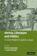 Heresy Literature And Politics In Early Modern English Culture book