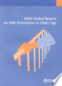 WHO Global Report on Falls Prevention in Older Age
