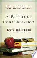 A Biblical Home Education