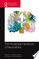 The Routledge Handbook of Neuroethics