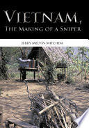 Vietnam The Making Of A Sniper