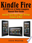 Kindle Fire Hd Hdx 8 10 Tablet Complete Manual User Guide